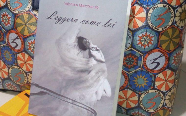 Valentina Macchiarulo – LEGGERA COME LEI