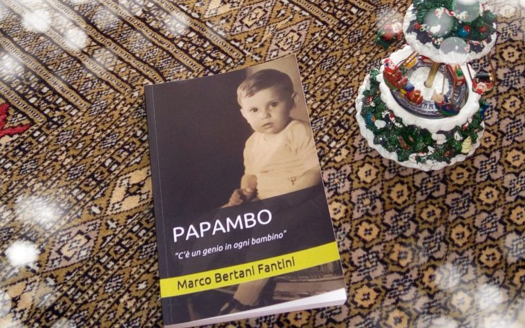 "Marco Bertani Fantini – PAPAMBO ""C'è un genio in ogni bambino"""