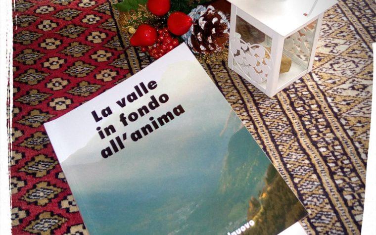 """Alessandro Castelnuovo – """"LA VALLE IN FONDO ALL'ANIMA"""""""