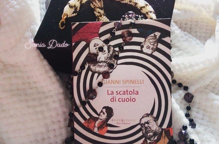 """GIANNI SPINELLI – """"LA SCATOLA DI CUOIO"""""""