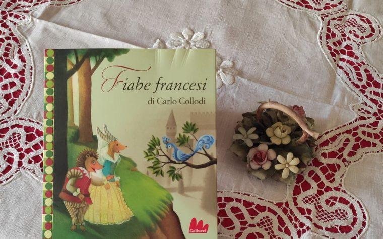 """CARLO COLLODI – """"FIABE FRANCESI"""""""